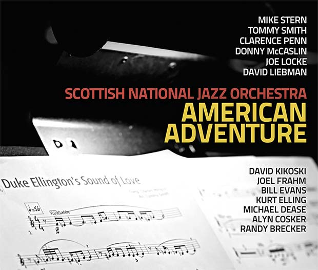 The SNJO CD 'American Adventure' feat. Mike Stern, David Liebman, Joe Locke, Kurt Elling, Bill Evans, Randy Brecker and more