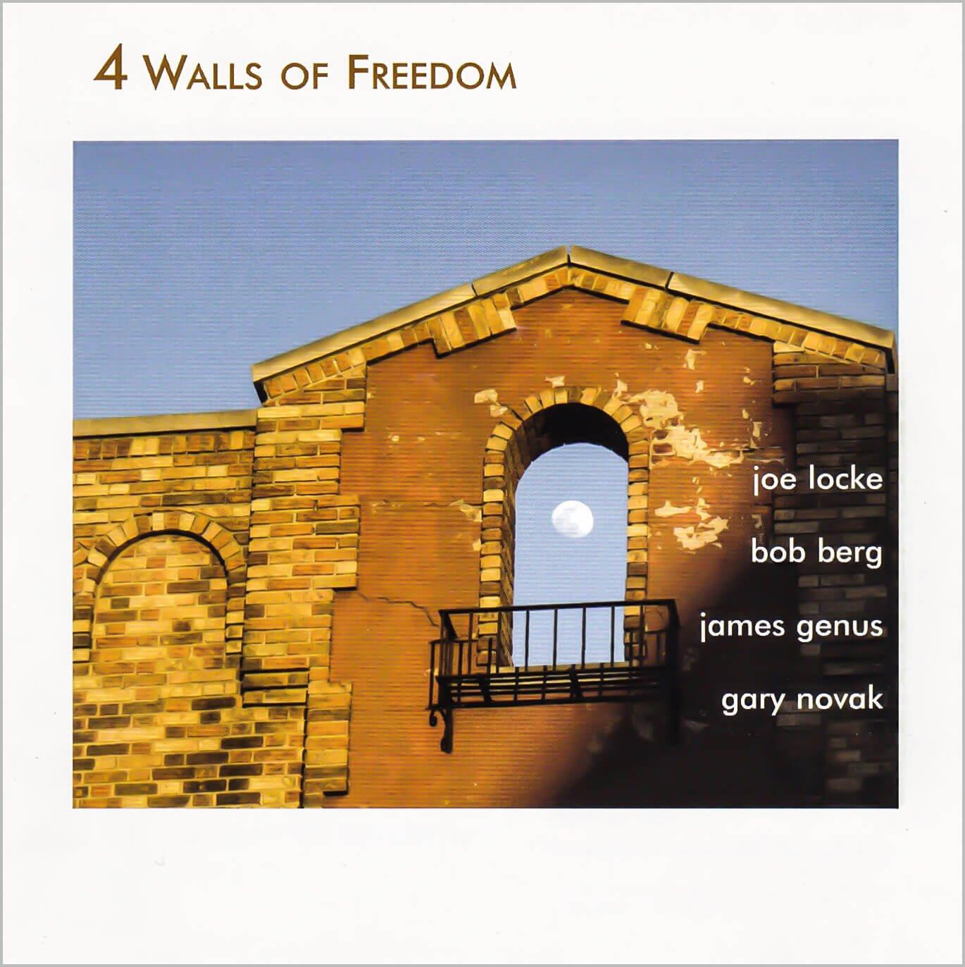 Joe Locke - 4 Walls Of Freedom