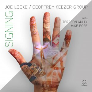 Joe Locke - Signing, single tracks