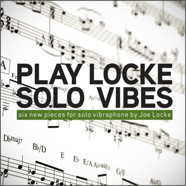 Joe Locke - solo vibraphone