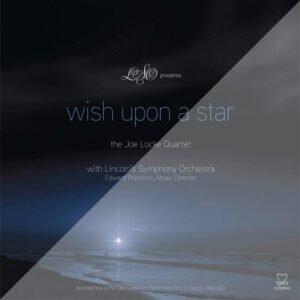 Joe Locke - Wish Upon A Star - single track