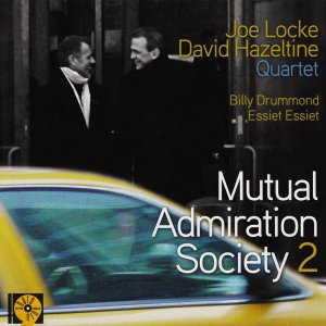 Joe Locke & David Hazeltine - Mutual Admiration Society 2