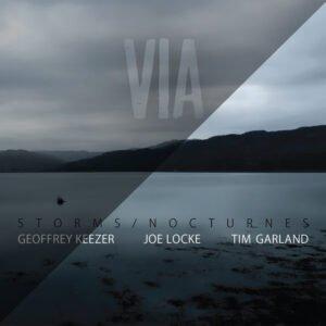 VIA (single track) - Joe Locke Storms/Nocturnes