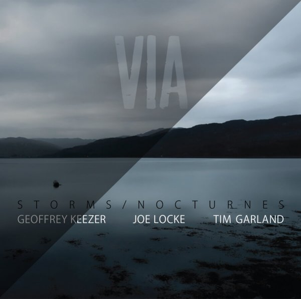 VIA (single track) - Joe Locke Storms/Nocturnes