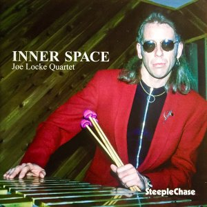 Joe Locke 'Inner Space'