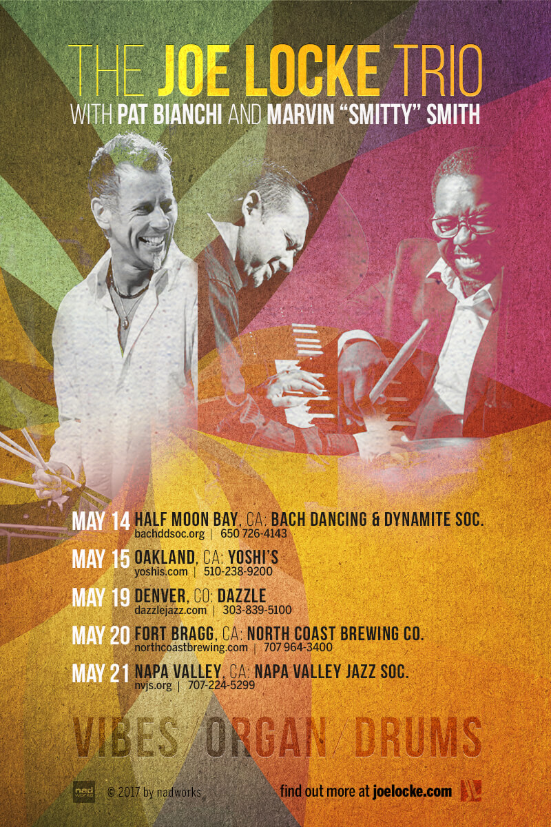 Joe Locke trio w/ Pat Bianchi, Marvin 'Smitty' Smith